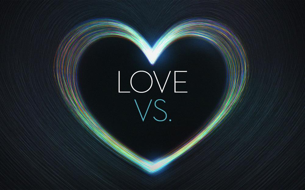 Love Vs.